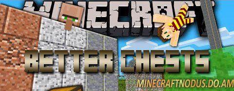 Мод Better Chest для minecraft 1.7.2